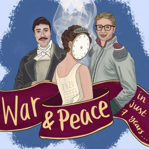 Cover image for War and Peace in just 7 years